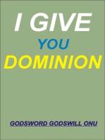 I Give You Dominion