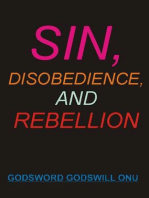 Sin, Disobedience, and Rebellion