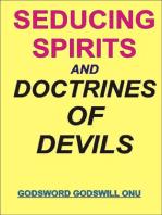 Seducing Spirits and Doctrines of Demons