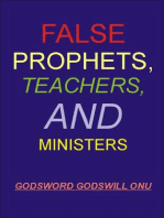 False Prophets, Teachers, and Ministers