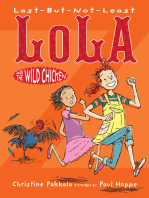 Last-But-Not-Least Lola and the Wild Chicken