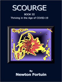 Scourge III: Thriving in the Age of COVID-19
