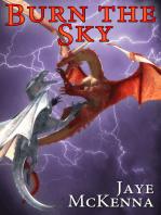 Burn the Sky (Wytch Kings, Book 1)