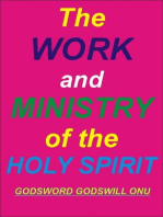 The Work and Ministry of the Holy Spirit