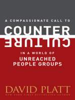 A Compassionate Call to Counter Culture in a World of Unreached People Groups