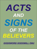Acts and Signs of the Believers