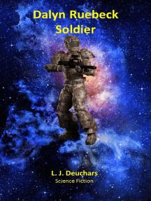 Dalyn Ruebeck: Soldier