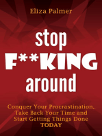 Stop F**king Around