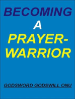 Becoming a Prayer-Warrior