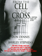 From the Cell to the Cross