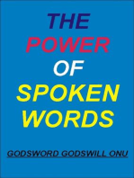 The Power of Spoken Words