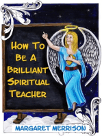 How To Be A Brilliant Spiritual Teacher