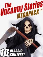 The Uncanny Stories MEGAPACK®