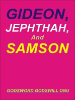 Gideon, Jephthah, and Samson