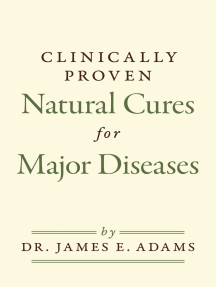 Clinically Proven Natural Cures For Major Diseases
