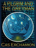 A Pilgrim and the Greyman