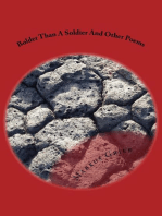 Bolder Than A Soldier And Other Poems