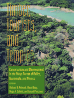 Timber, Tourists, and Temples: Conservation And DevelopmIn The Maya Forest Of Belize Guatemala And Mexico