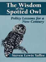 The Wisdom of the Spotted Owl