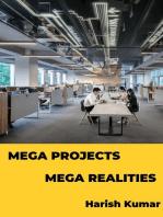 Mega Projects Mega Realities