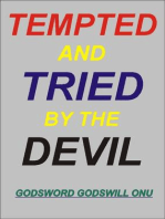 Tempted and Tried By the Devil