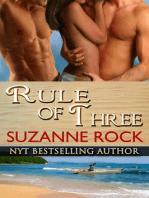 Rule of Three (Ecstasy Spa, #3)