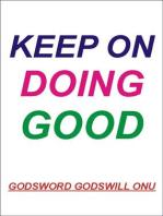 Keep On Doing Good