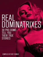 Real Dominatrixes