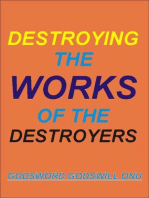 Destroying the Works of the Destroyer