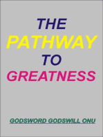 The Pathway to Greatness