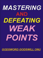 Mastering and Defeating Weak Points