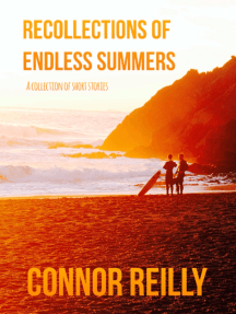 Recollections of Endless Summers