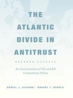 The Atlantic Divide in Antitrust