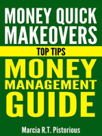 Money Quick Makeovers Top Tips