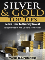 Silver & Gold Guide Top Tips