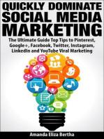 Quickly Dominate Social Media Marketing