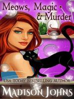 Meows, Magic & Murder