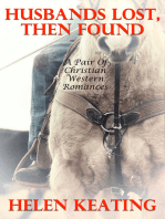 Husbands Lost, Then Found (A Pair Of Christian Western Romances)