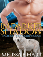 In Darker Shadows