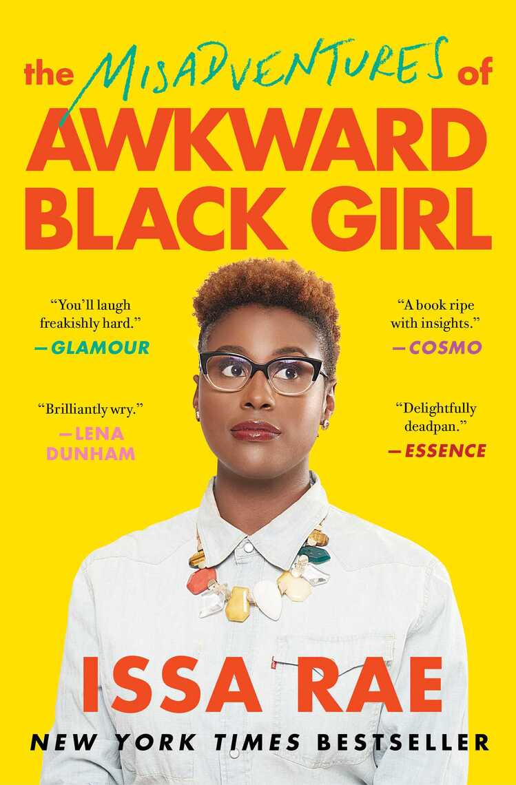 The Misadventures Of Awkward Black Girl By Issa Rae - Book