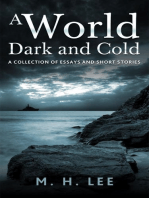 A World Dark and Cold