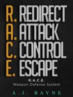 R.A.C.E. Weapon Defense System