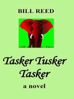 Tasker Tusker Tasker