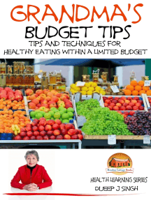 Grandma's Budget Tips: Tips and Techniques for Healthy Eating Within a Limited Budget