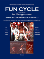 """""""Fun Cycle"""" Special Edition for The 75th Anniversary of America's Leading Motorcycle Rally"""