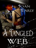 Tangled Web, A