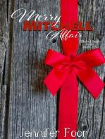 Merry Mitchell novella (Mitchell - Healy Series)