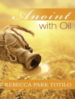 Anoint With Oil