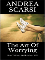 The Art Of Worrying