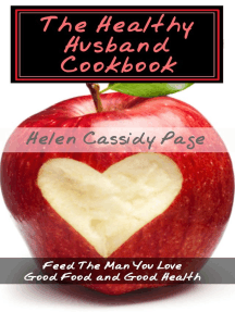 The Healthy Husband Cookbook: How To Cook Healthy In A Hurry, #3